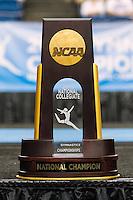 NCAA women's gymnastics team championships trophy, Saturday, April 18, 2015 in Fort Worth, Tex.(Mo Khursheed/TFV Media via AP Images)