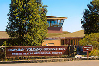 Hawaiian Volcano Observatory sign and building, Hawai'i Volcanoes National Park, Big Island.