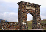 Roosevelt Arch, North Entrance, Yellowstone National Park, Gardiner, Montana