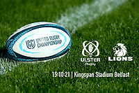 151021 - Ulster Rugby vs Lions