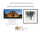 A photograph by Michael Knapstein was included in an exhibit at Royal Albert Hall in London, England as part of the Royal Photographic Society's 157th Annual International Print Exhibition.