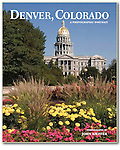 "Cover of ""Denver, Colorado: A Photographic Portrait"" by John Kieffer."