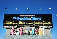"Las Vegas: Billboard for ""The Fashion Show"" Shopping Center. Photo '79."