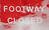 Footway closed sign as the snow sits in London as Beast from the East weather continues at City of London, London, England on 1 March 2018. Photo by Andy Rowland.