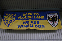 Back to Plough Lane banner ahead of AFC Wimbledon vs Crawley Town, Emirates FA Cup Football at Plough Lane on 29th November 2020