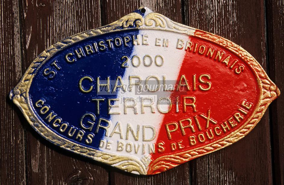 """Europe/France/Bourgogne/71/Saône-et-Loire/St Christophe en Brionnais: Détail Plaque d"""" élevage vache race charolaise chez Henri Velut -emboucheur- élevage de vaches charolaises grasses"""