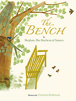 JUN 2021 Book cover of The Bench by Meghan, The Duchess of Sussex