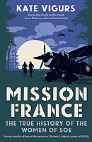 BNPS.co.uk (01202) 558833. <br /> Pic: YaleUniversityPress/BNPS<br /> <br /> Pictured: The cover of 'Mission France'. <br /> <br /> The little-known story of a tragic SOE heroine who took out 30 German trains in one go is told in a new book.<br /> <br /> Eliane Plewman was parachuted behind enemy lines into occupied France in August 1943.<br /> <br /> During one daring operation in the New Year of 1944, the diminutive 5ft agent, together with her brother Albert Browne-Bartroli, evaded German patrols to lay explosives under a railway line. When they exploded, 30 locomotives were put out of service, hampering the enemy's attempts to move troops and supplies by rail.<br /> <br /> Eliane's cover was blown when the network was infiltrated in early 1944 and she was captured by the Gestapo. She was imprisoned, tortured and executed aged 26.