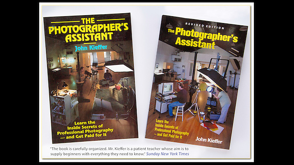 "Nothing had been written on photo assisting before I wrote: ""The Photographer's Assistant,"" twice. Before and after the digital revolution."