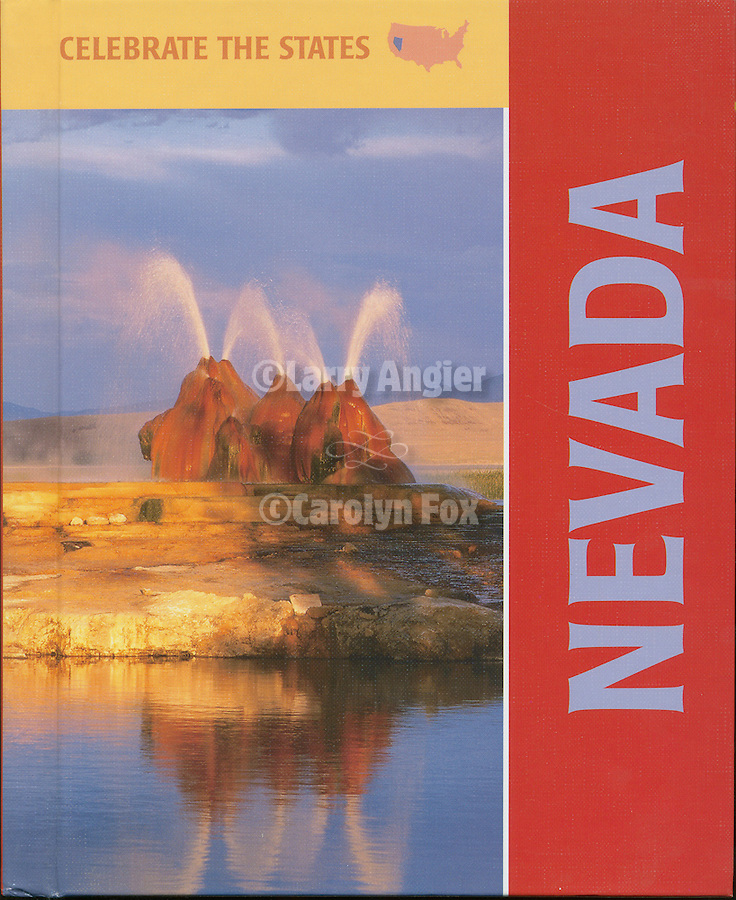 Published photography by Larry Angier..Cover and photographs for Nevada, Celebrate the States book series
