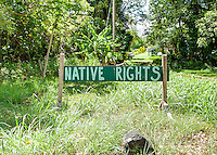 """Native Rights"" political sign on Moloka'i"