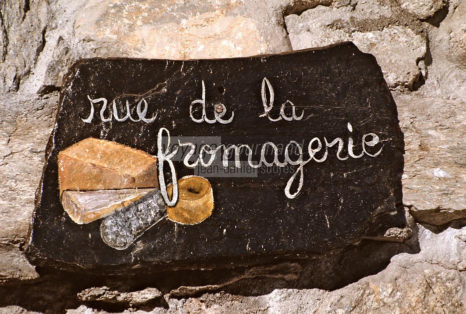 """Europe/France/Rhône-Alpes/73/Savoie/Courchevel: Plaque de rue """"Rue de la Fromagerie"""""""