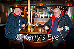John Guerin from Tralee and Tom O'Donnell from Derrymore West enjoying the evening in The Fiddler on Friday.