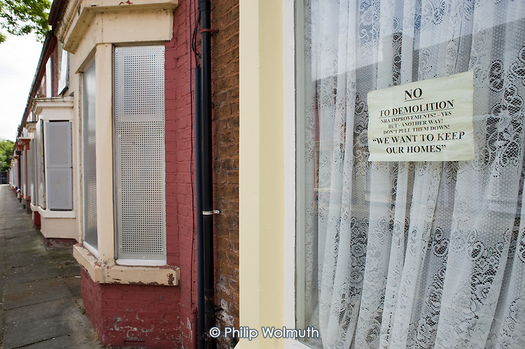 Houses in Liverpool 8 scheduled for demolition by the Merseyside NewHeartlands partnership, financed by the Housing Market Renewal Fund, part of a government strategy aimed at tackling 'low demand'.  Some long-standing residents oppose the demolition of their homes.