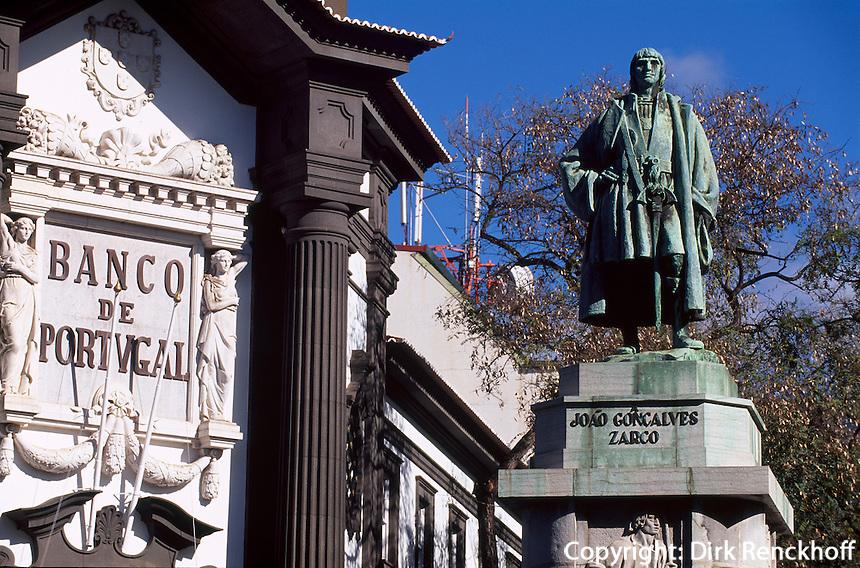 Portugal, Madeira, Banco de Portugal und Denkmal von Joao G. Zarco, dem Entdecker Madeiras in Funchal