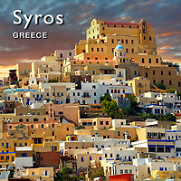 Syros Pictures & Syros Photos Greece.  Photography, Fotos & Images