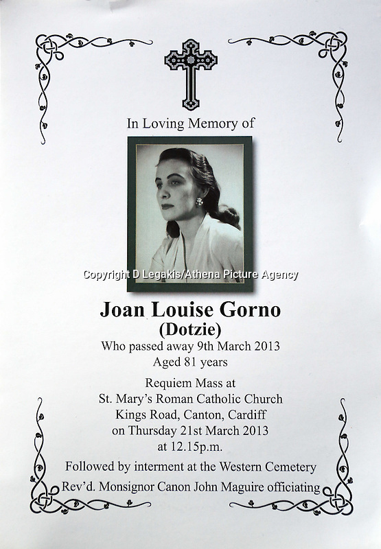 """Pictured: The order of service from the funeral of Franco Gorno's late wife Joan. Tuesday 25 March 2014<br /> Re: Every month heartbroken widower Franco Gorno travels to a bus shelter in Neath outside Victoria Gardens in south Wales, to place flowers at the spot where he first met Joan 64 years ago.<br /> His story came to light after a local resident, Simon Watkins found the bouquet of flowers and an emotional note left at the bus shelter.<br /> The note, which was not signed, said: """"Joan, my beloved, passed away on 09/03/2013 and broke my heart for ever! Rest in peace my darling.<br /> """"I'll see you soon, I'll be 87 soon so I will not be long...God bless.""""<br /> Thousands of people shared and liked the story on the Evening Post's Facebook page, which led to Franco's granddaughter Katie Stewart to contact the Post and reveal who the mystery couple are.<br /> Ms Stewart, who is originally from Neath, but now lives in Ystradgynlais, said one of her friends posted the story on Facebook.<br /> """"It is very touching,"""" she said. """"He is very sentimental.<br /> """"He also came down at Christmas and spoke to a gentleman in a cafe near the park.<br /> """"He just says that spot is sentimental to him.<br /> """"I saw him before he was going to Neath to drop the flowers there.""""<br /> Franco, aged 86, said he was devastated when Joan, aged 81, died last year. """"She destroyed me when she went,"""" he said. """"You never get rid of the loneliness. I miss her every minute.""""<br /> He said he often visits the bus shelter.<br /> """"I put flowers there every month or so as I live in Cardiff,"""" he said.<br /> """"I put a note to satisfy people, as they will be saying 'what the hell are these flowers there for?'""""<br /> Mr Gorno, who has four children and four grandchildren, said he has fond memories of when he met Joan, around two weeks before Christmas in 1950.<br /> They married two years later.<br /> """"I came from Italy with some boys to work at the tinplate works at Briton Ferry,"""" he said.<br /> """"It was v"""