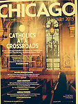 "CHICAGO MAGAZINE (USA) St. John Cantius Church in West Town on November 22. ""Catholics at a Crossroads, p. 3 January 2015."