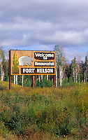 Welcome to Fort Nelson sign in British Columbia, Canada