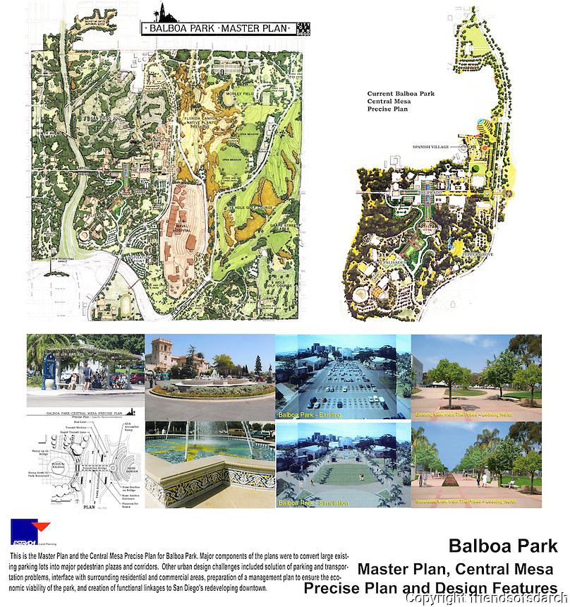 Balboa Park Master Plan, Central Mesa Precise Plan and Design Features. Major components were to convert large parking lots into pedestrian plazas and corridors. Vicki Estrada, FASLA.