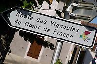 Sign with Route des Vignoble, Wine Route. Montigny village, Sancerre, Loire, France