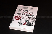 04.10.2018 - Book: L'Uomo Che Incastrò La mafia, Pio La Torre (The Man Who Framed The mafia)
