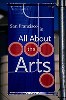 San Francisco, California - Banner Promoting San Francisco's Interest in the Arts.