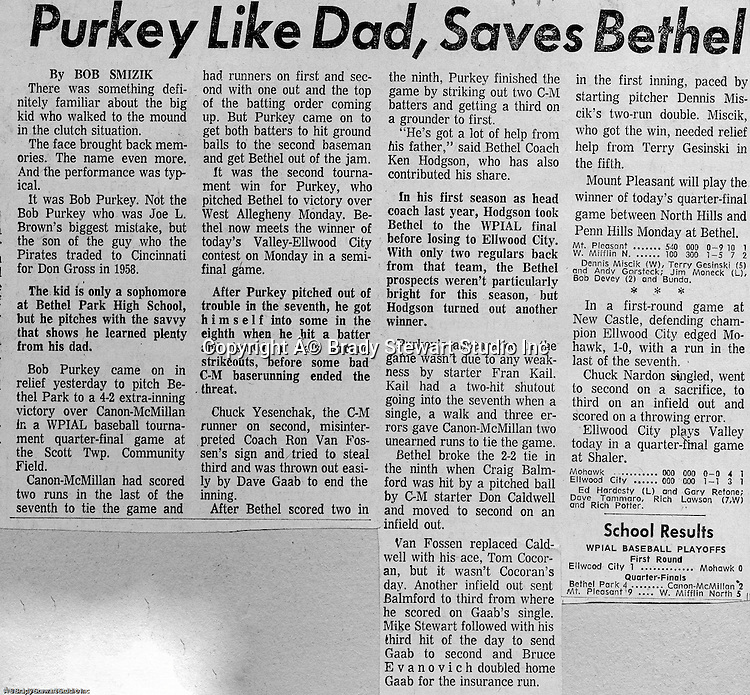 Bethel Park PA:  Pittsburgh Post Gazette article by a young Bob Smizik detailing Bethel Park's extra-inning win against Canon-McMillan.  Bob Purkey Jr was an incredible pitching talent; during his career at Bethel (1970-1972), he was 36-3. His father, Bob Purkey was an accomplished Major League pitcher for the Pirates and Reds. From 1969 thru 1971, Bethel Park played in two WPIAL championship games at Forbes Field and a WPIAL semi-final game.  Including American Legion and Colt League summer leagues, Bethel had a combined record of 76 - 14.  Ken Hodgson Coached the Bethel Park High School Team and Bob Colligan Sr coach the Colt and American Legion teams.
