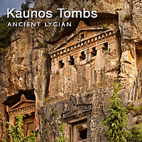 Lycian Rock Tombs of Kaunos Daylan Turkey - Pictures & Images of -