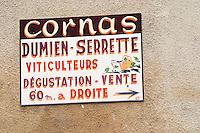 Sign, Cornas Dumien Serrette, Viticulteurs Degustation Vente, wine growers, tasting and sales. Cornas, Ardeche, Ardèche, France, Europe