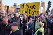 MPs Are Traitors.  Pro Brexit protestors outside Parliament on the day the UK was scheduled to leave the EU, Westminster, London.