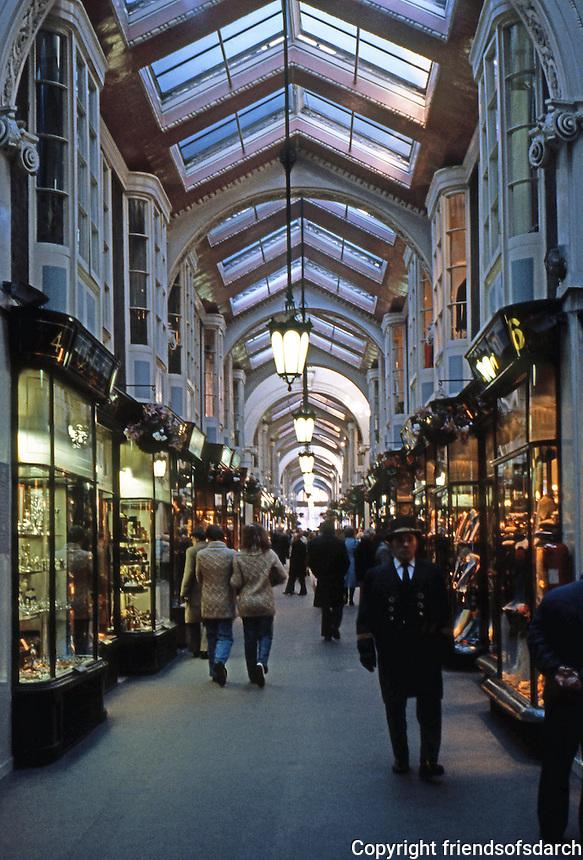 London: Burlington Arcade, 1815-1819. Picadilly and Burlington Gardens. Samuel Ware--copied from earlier Continental models.