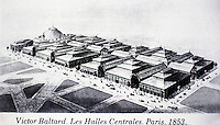 Les Halles Centrales, Paris 1853. Designed by Victor Baltard as a central marketplace. Glass and iron buildings.
