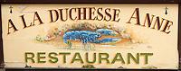 Europe/France/Bretagne/35/Ille et Vilaine/ Saint-Malo: Enseigne du  comptoir de la terrasse  du restaurant la Duchesse Anne