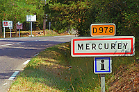 Road sign in Bourgogne for the wine village Mercurey in Cote Chalonnaise