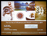 A special presentation of The Survey of Affluence & Wealth in America 2010 produced by American Express Publishing and Harrison Group. This was presented by Ms Cara David, Senior Vice President, Corporate Marketing and Integrated Media, American Express Publishing, with Dr. Jim Taylor, Vice Chaairman, Harrison Group.