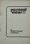 """Personal Views 1850-1970 a British Council Exhibition catalogue. In mint condition 6x8.25 inches, staple bound 49 pages with an introduction by the photographic historian, author and photographer Bill Jay. This copy includes the British Council complements slip signed by Claus Hemmings presented to the photographer Homer Sykes. A  two to three page biography of each photographer is included in this catalogue.<br /> <br /> In fact there is no introduction as we know it today. Just one page with a list of the participating photographers. """"Introduction by Bill Jay"""". Bill wrote the biographies."""