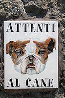 Italien, Ischia, in Sant' Angelo, Warnung vor dem Hund