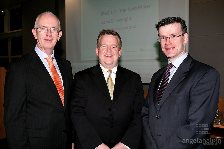 IFSC Phase 2.Institude of Bankers.March 5th 2008 .Barry O? Leary (IDA Ireland), Mike Ryan(Merill Lynch), Alan Ahearne (NUI Galway).