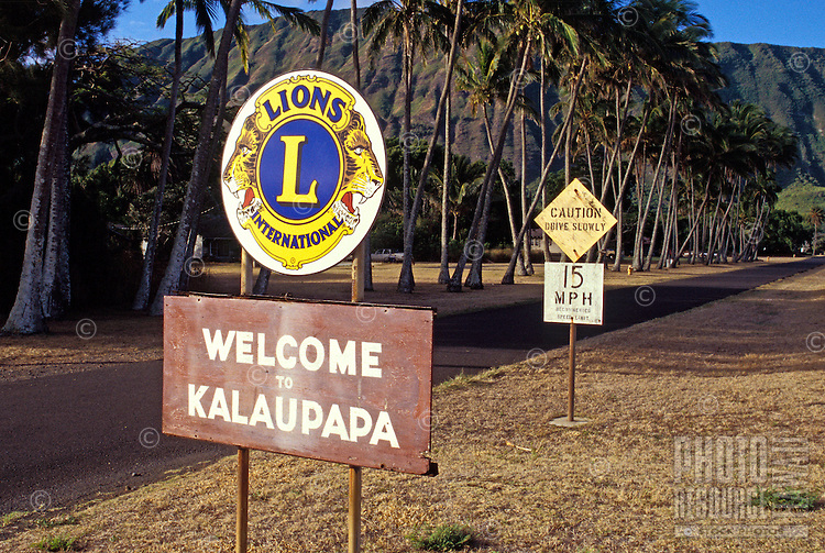 """'Welcome to Kalaupapa"""""""" sign at entryway to the historic leprosy settlement on the island of Molokai."""
