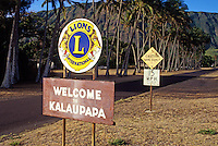 "'Welcome to Kalaupapa"""" sign at entryway to the historic leprosy settlement on the island of Molokai."