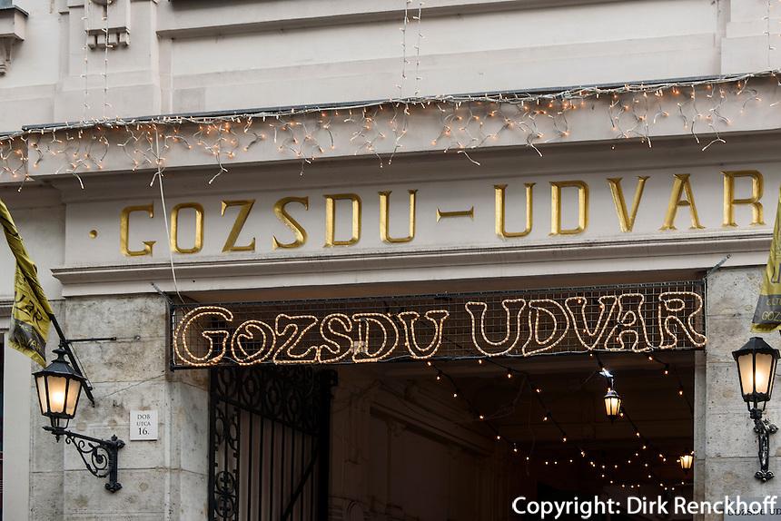 Wohnhöfe Gozsdu-Hof, Gozsdu Udva zwischen Király u.13 und Dob u.16, Budapest, Ungarn
