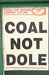 Miners Strike 1984 Coal not dole poster in window of local union strike  office Shirebrook Derbyshire England 1980s UK