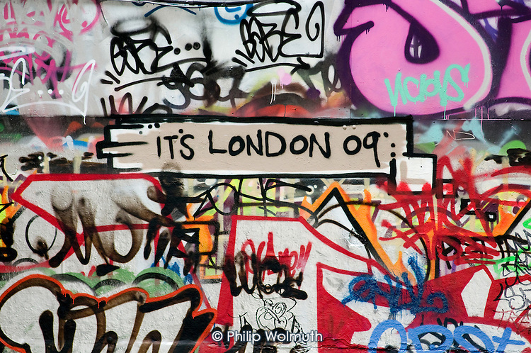 It's London 09 graffiti on a wall at the South Bank, London.