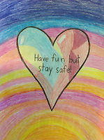 """Have fund but stay safe"" drawing by Lily Kew Grade 3, Yarmouth, ME, USA"