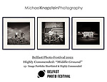 """A 15-image series by Michael Knapstein was Shortlisted and named """"Highly Commended"""" in the Belfast Photo Festival 2021."""