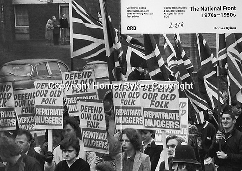 The National Front 1970s and 1980s  Cafe Royal Books published November 2020.<br /> <br /> Copies available. £10-00 including p&p.