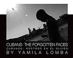 Cubans: The Forgotten Faces
