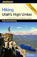 Hiking Utah's Hight Uintas<br /> Falcon Press