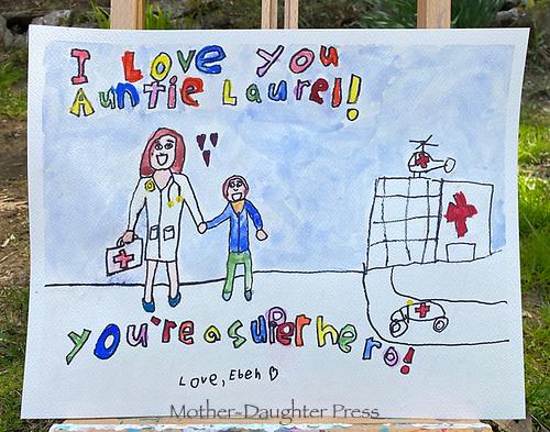 I Love you auntie Laurel! You're a superhero. Eben Parker Grade 1. Yarmouth, ME, USA